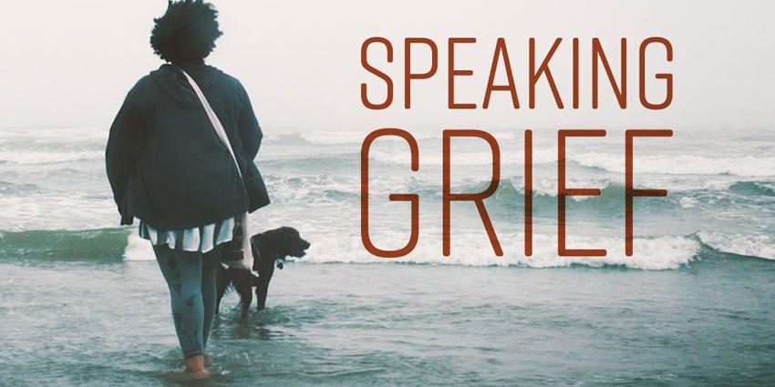 Speaking Grief: Free Film Screening